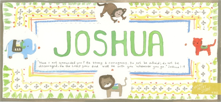 Nomadic Poetry Studio: Joshua name painting