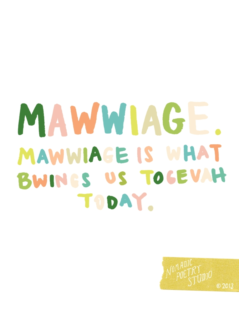 Nomadic Poetry Studio:  Mawwiage